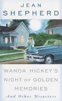 WANDA HICKEY'S NIGHT OF GOLDEN MEMORIES by Jean Shepherd FREE SHIPPING paperback