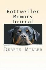 Rottweiler Memory Journal: A personal dog journal for you to record your dog's l
