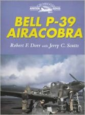 BELL P-39  AIRACOBRA, DORR & SCUTTS, CROWOOD, NEW 2000 BOOK / Best Offer?