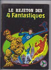 LE REJETON DES 4 FANTASTIQUES ARTIMA COLOR 1980 ALBUM CARTONNE GEANT !!!!!!!!