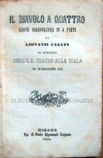 1855 CASATI, IL DIAVOLO A QUATTRO. AZIONE COREOGRAFICA – BALLETTO DANZA LIBRETTI