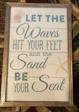 Let The Waves Hit Your Feet & The Sand Be Your Seat Framed Wall Hanging