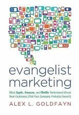 Evangelist Marketing: What Apple, Amazon, and Netflix Understand About Their Cu