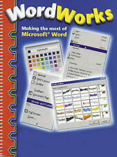Word Works: Making the Most of Microsoft Word, New, Papia Sarkar, Patricia Harri