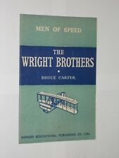 Newnes Educational Men Of Speed Series. The Wright Brothers. Bruce Carter 1955.