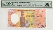 CENTRAL AFRICAN REPUBLIC 1985 500 FRANCS NOTE, P14a, PMG 66 EPQ