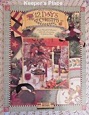 Debbie Mumm 12 DAYS OF CHRISTMAS Quilts Crafts Book BRAND NEW