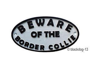 Beware of The Border Collie Dog Sign - House Garden Plaque - White/Black