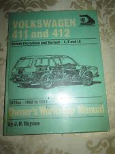 THE VOLKSWAGEN 411 & 412 - 1968 - 1973 OWNERS WORKSHOP MANUAL BY J.H.HAYNES
