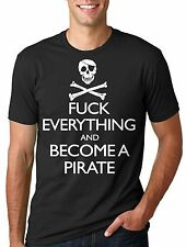 Pirate T-shirt become Pirate Funny Tee shirt