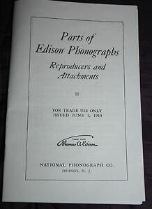 Parts of Edison Phonographs Reproducers & Attachments Catalog 1910 REPRINT 1973