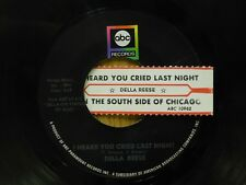 Della Reese 45 I Heard You Cried Last Night bw South Side Of Chicago - ABC VG++