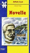 NOVELLE di : Giovanni Verga con apparato didattico Raffaello Editore