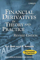 Financial Derivatives in Theory and Practice by Hunt, Philip|Kennedy, Joanne (Pa