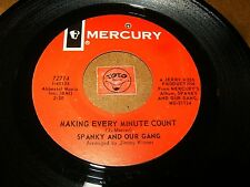 SPANKY AND OUR GANG - MAKING EVERY MINUTE COUNT - IF YOU  / LISTEN - POP FOLK