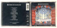 Cd RONDO' VENEZIANO Poesia di Venezia – BMG 1993 Reverberi Rondò