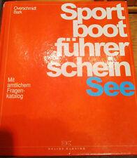 altes Fach Buch Schulbuch Ausgabe 1993 Sportboot führerschein See Delius Klasing