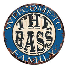 CPH-0559 Welcome to THE BASS FAMILY Chic Tin Sign Man Cave Decor Gift