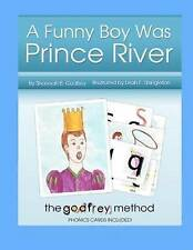 NEW A Funny Boy Was Prince River: Including The Godfrey Method of phonics cards