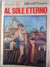 Albi dell' Intrepido n°1211 1969 - Al Sole eterno    [G314]