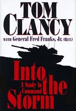 Into the Storm: A Study in Command by Tom Clancy, Frederick M Franks