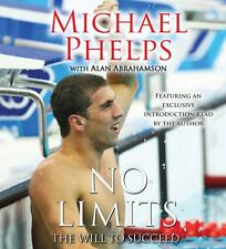 No Limits : The Will to Succeed by Michael Phelps CD AUDIOBOOK Abridged