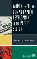 Women, Men, and Human Capital Development in the Public Sector : Return on...