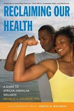 Reclaiming Our Health: A Guide to African American Wellness (Yale University Pr