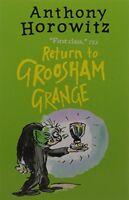 Return to Groosham Grange By Anthony Horowitz. 9781406364736