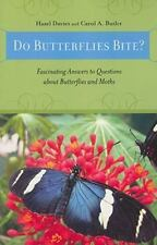 Animals Q and A Ser.: Do Butterflies Bite? : Fascinating Answers to Questions...