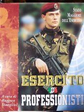 Esercito e professionisti - Stato Maggiore Dell'Esercito 1997 ,R. Stanglini  R