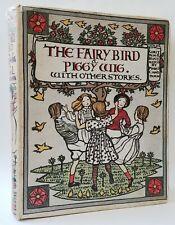 Mabel Chadburn FAIRY BIRD AND PIGGY WIG, 1905, First American Edition