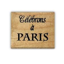 Celebrate in Paris, French mounted rubber stamp, celebrons #22