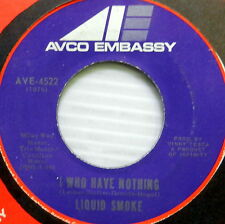 LIQUID SMOKE I Who Have Nothing + Warm Touch MINT 45