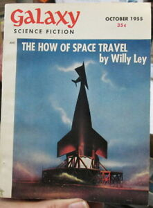 October 1955 GALAXY Science Fiction mag - Willy Ley