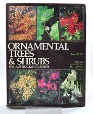 ORNAMENTAL TREES AND SHRUBS FOR AUSTRALIAN GARDENS.