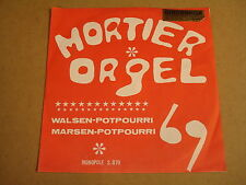 ORGAN 45T SINGLE MONOPOLE / MORTIER ORGEL