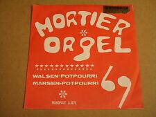 ORGAN 45T SINGLE MONOPOLE / MORTIER ORGEL