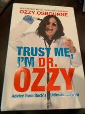 OZZY OSBOURNE Autograph Book 1st Ed SIGNED Trust Me, I'm Dr. Ozzy Survivor COA