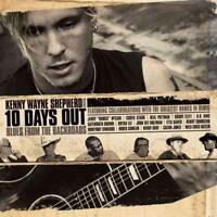 KENNY WAYNE SHEPHERD - 10 DAYS OUT: BLUES FROM THE BACKROADS NEW CD