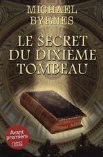Le secret du dixieme tombeau.Michael BYRNES.France Loisirs CV17