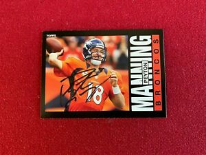 """2013, Peyton Manning, """"Autographed"""" (JSA) """"TOPPS"""" Trading Card (Scarce)"""