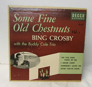 Some Fine Old Chestnuts ~ BING CROSBY ~ Volume 1 ~ Decca Records