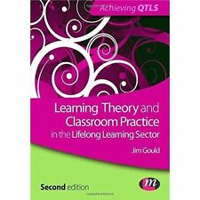 Learning Theory and Classroom Practice in the Lifelong Learning Sector by Jim...