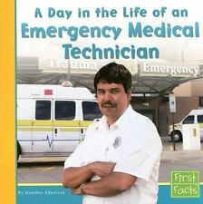 A Day in the Life of an Emergency Medical Technician: By Adamson, Heather