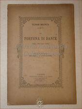 DIVINA COMMEDIA: Ulisse Micocci, LA FORTUNA DI DANTE NEL SECOLO XIX 1891 Ciardi