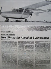 10/1972 ARTICLE 6 PAGES PILOT REPORT AVION CESSNA PRESSURIZED SKYMASTER T337G