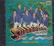Los Supernacos de Jose flores Todos Juntos CD New Nuevo Sealed