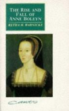 The Rise and Fall of Anne Boleyn: Family Politics at the Court of Henry VIII (Ca