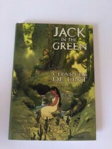 Jack In The Green by Charles De Lint, Subterranean Press #1432/2000
